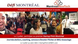 Diapos Premier Startup Pitch Montréal 3 juillet au salon 1861 par DefiMTL.com et MTLNewTech.com